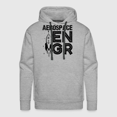 Aerospace Engineer Shirt - Men's Premium Hoodie