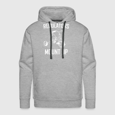 regulators mount up - Men's Premium Hoodie