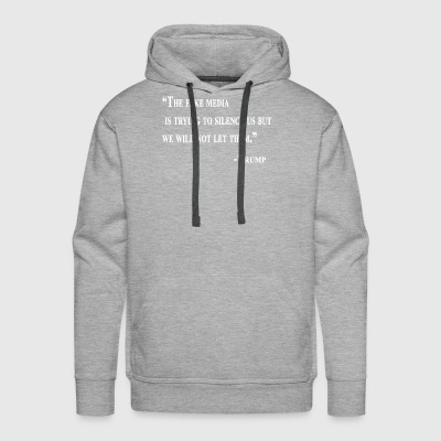 they are trying to silence us design- trump - Men's Premium Hoodie