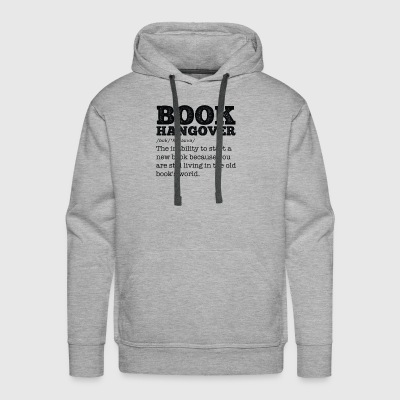 Book Hangover gift for Bookworms and Teachers - Men's Premium Hoodie