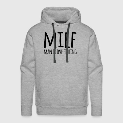 Milf man i love fishing - Men's Premium Hoodie