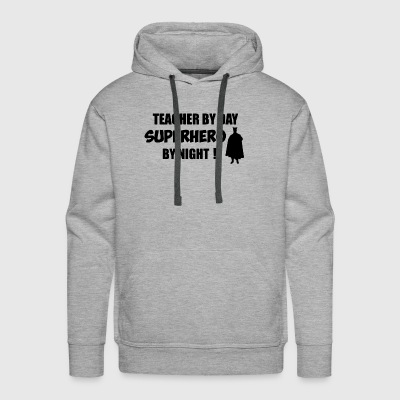 Teacher by day superhero by night - Men's Premium Hoodie