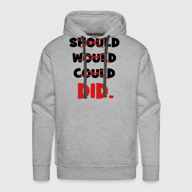 should would could did - Men's Premium Hoodie
