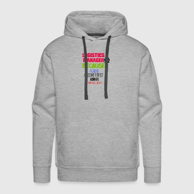 Logistics Manager - Men's Premium Hoodie