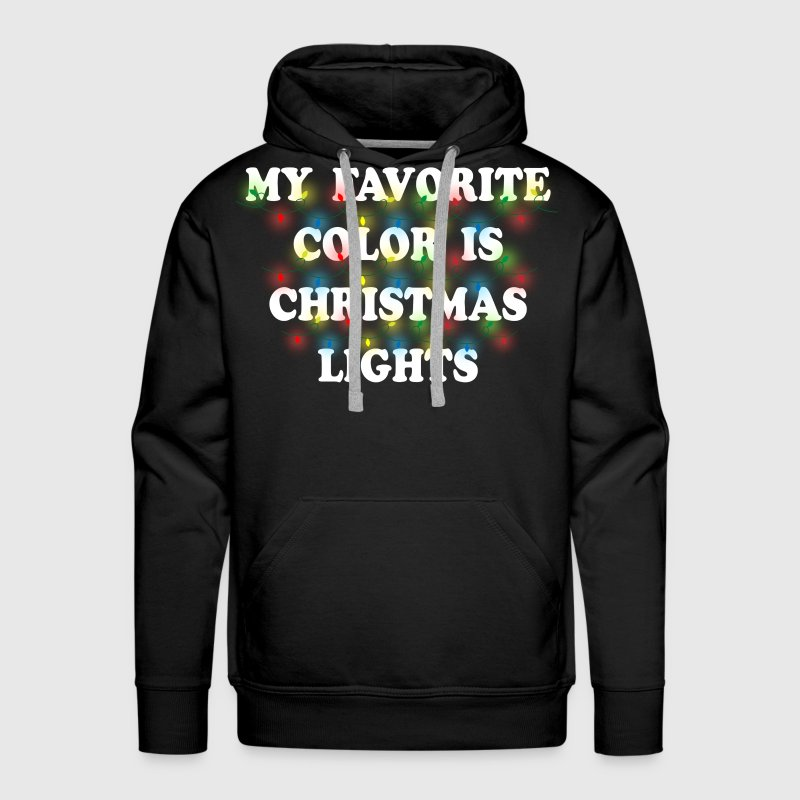 My Favorite Color Is Christmas Lights - Men's Premium Hoodie