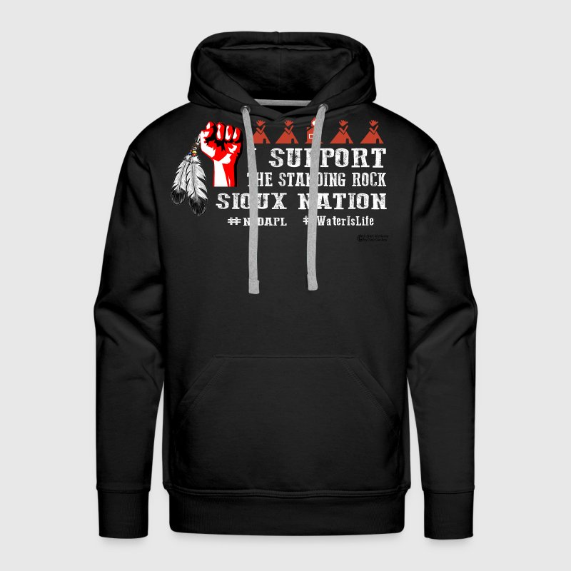 Support Standing Rock Sioux Nation - Men's Premium Hoodie