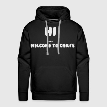 Chili welcome to chili's tshirt 2 - Men's Premium Hoodie