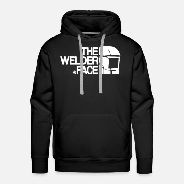 Welder The Welder Face Shirt - Men's Premium Hoodie