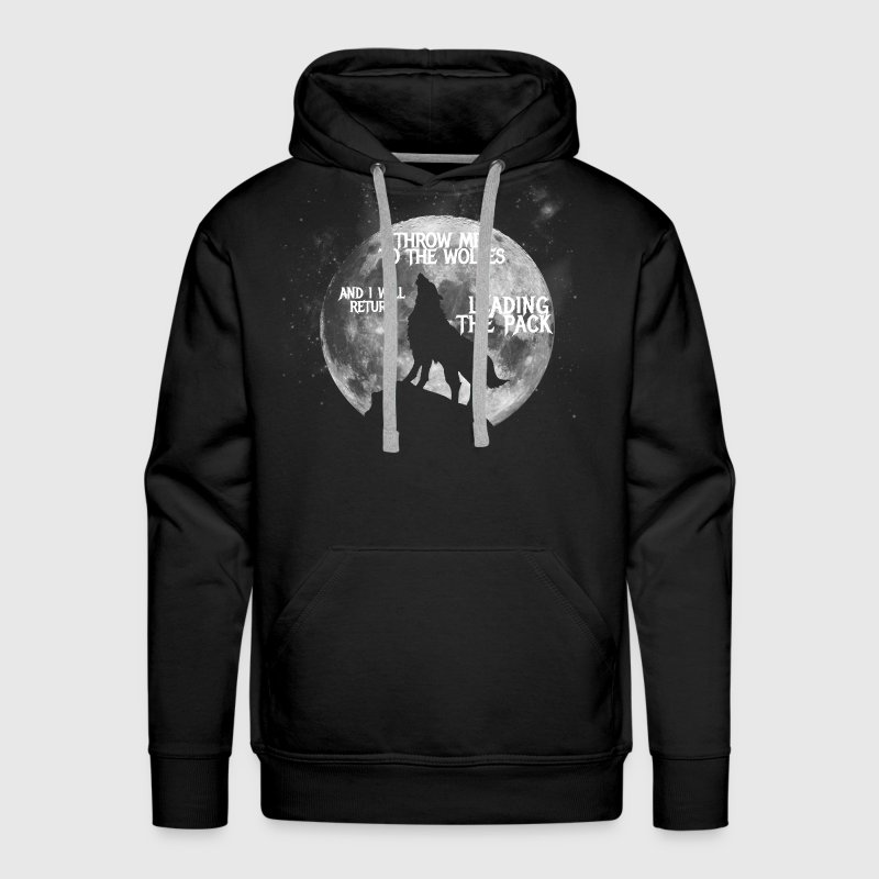 Throw me to the Wolves - Men's Premium Hoodie