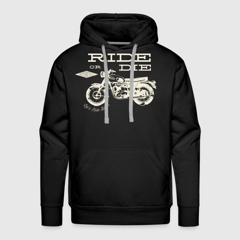 Ride Or Die Moto Fan - Men's Premium Hoodie