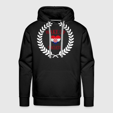 Wake Up Croatia II - Men's Premium Hoodie