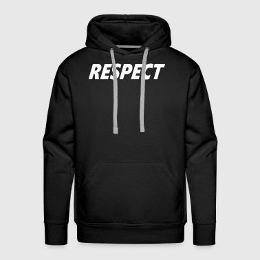 Respect Woman RESPECT - Men's Premium Hoodie