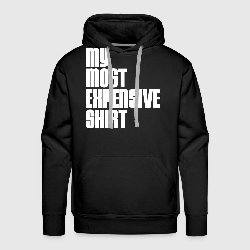 MOST EXPENSIVE ONE - Men's Premium Hoodie