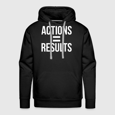 Motivation ACTIONS EQUAL RESULTS MOTIVATION INSPIRATION - Men's Premium Hoodie