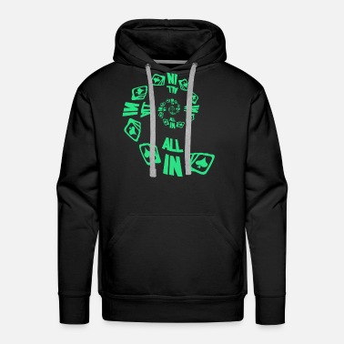 Card Poker ALL IN Karten Pik Texas Holdem - Men's Premium Hoodie