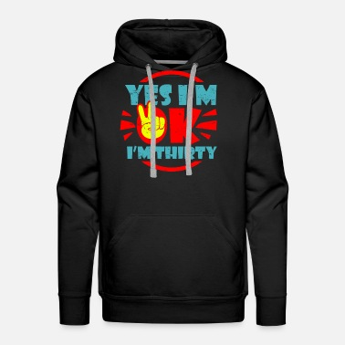 Young 30th Birthday - Men's Premium Hoodie