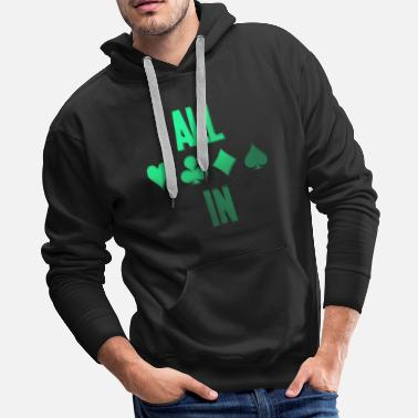 Pik Poker ALL IN Karten Pik Texas Holdem - Men's Premium Hoodie