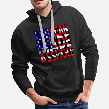 Redneck America Made Asshole - Men's Premium Hoodie