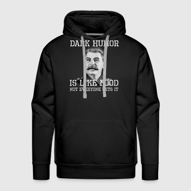 Dark Humor Is Like Food - Men's Premium Hoodie