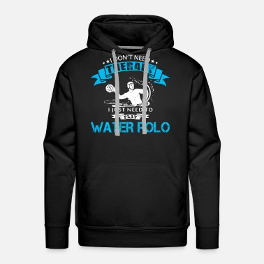 Waterpolo Waterpolo - Gift for Waterpolo Player - Sport - Men's Premium Hoodie
