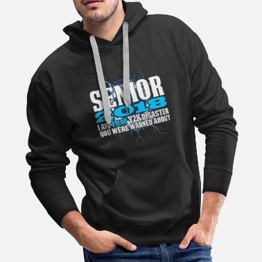 Senior Class Senior 2018 Y2K - Men's Premium Hoodie