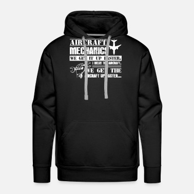 Aircraft Aircraft Mechanic Shirt - Men's Premium Hoodie