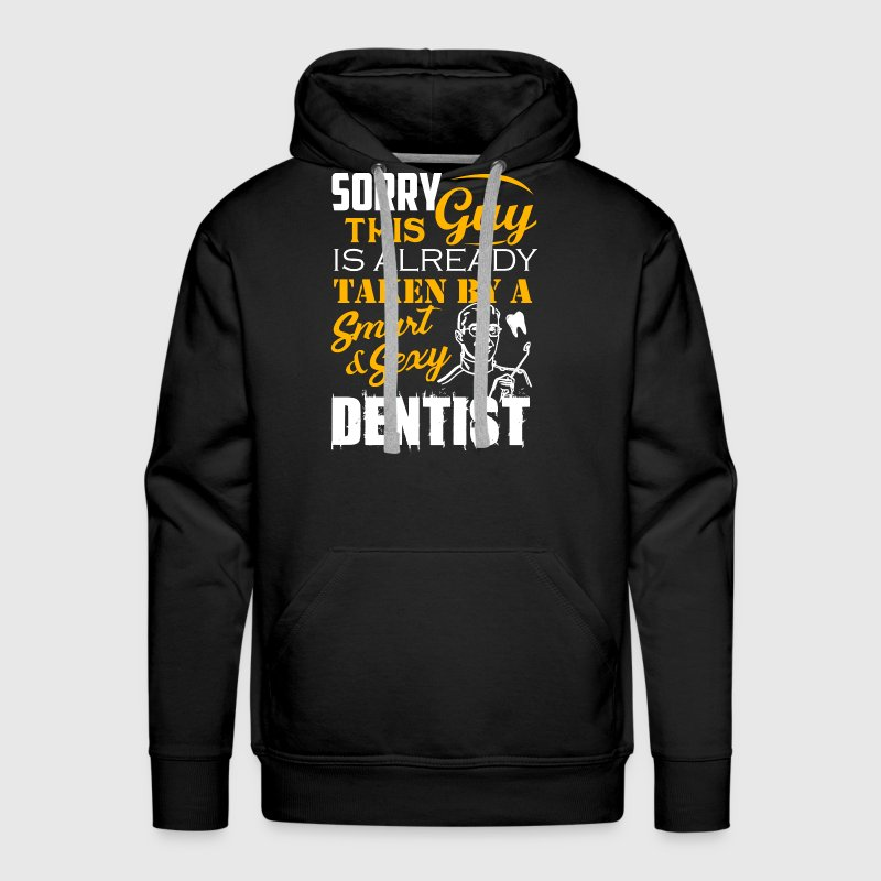 Taken By Sexy Dentist - Men's Premium Hoodie