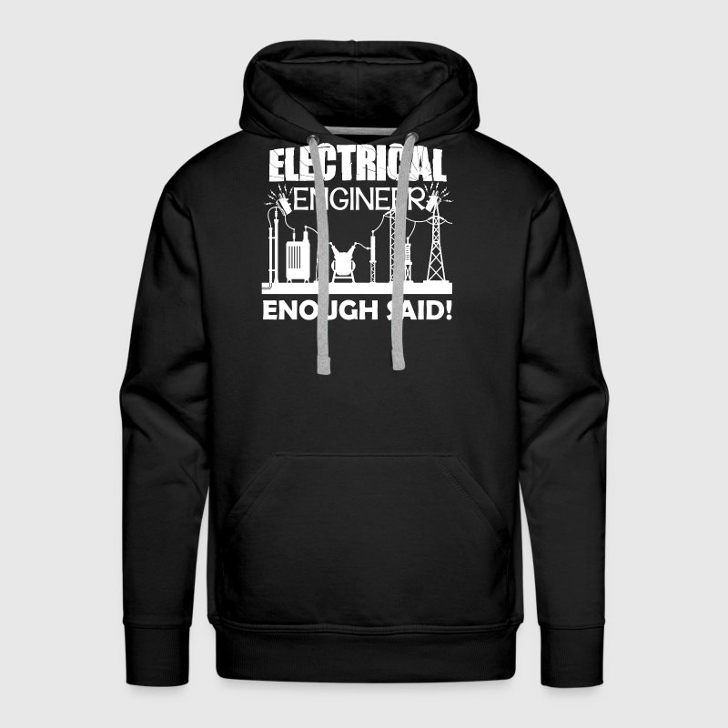 Electrical Engineer Shirt - Men's Premium Hoodie