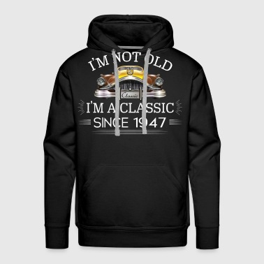 Aged To Perfection Classic since 1947 - Men's Premium Hoodie