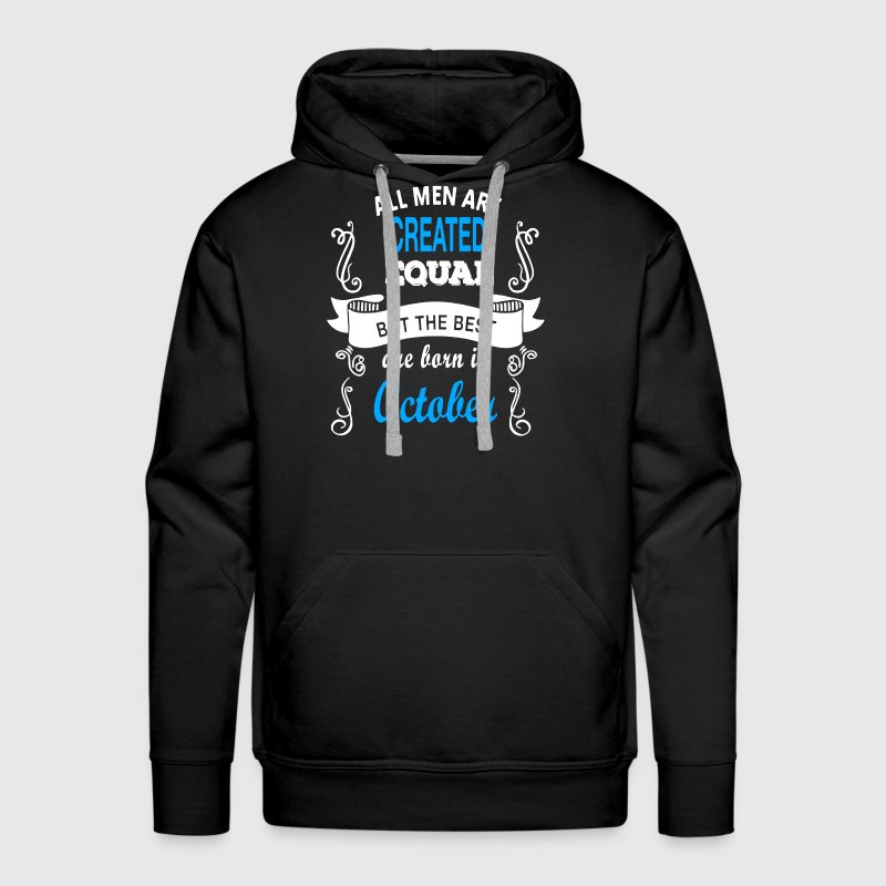 Best Men Born In October - Men's Premium Hoodie