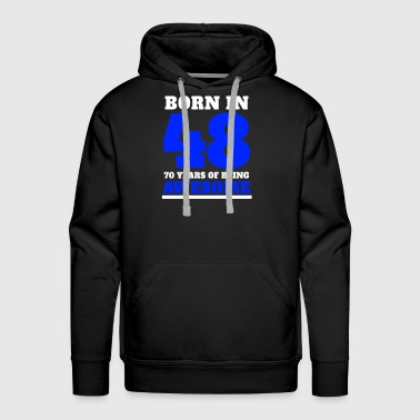 70th Birthday Gift Blue Born in 48 Sports Style Numbers - Men's Premium Hoodie