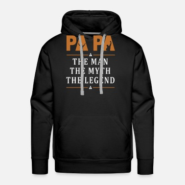 Legend Papa the man the myth the legend - Men's Premium Hoodie