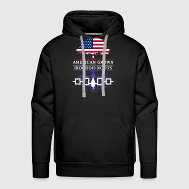American Grown with Iroquois Roots - Men's Premium Hoodie