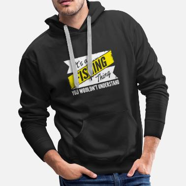 Its A Fishing Understand Fish Anglow Ing Fly Worms - Men's Premium Hoodie