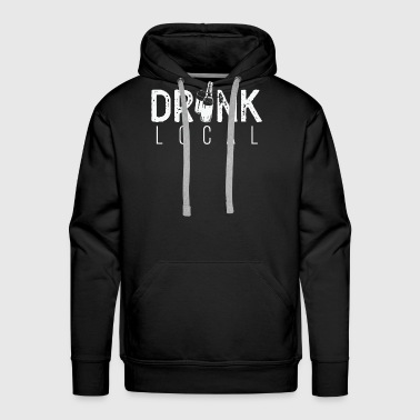 Drink Local - Men's Premium Hoodie
