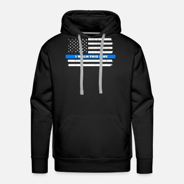 First Thin White Line EMT EMS first responder Nurse I Walk This Line - Men's Premium Hoodie