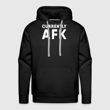 Gamer AFK (Away from keyboard) - Men's Premium Hoodie