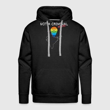 India Gay Shirt - Not a Criminal Anymore Legalize - Men's Premium Hoodie