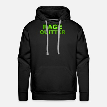 Rage Rage quitter - Green triangle style - Men's Premium Hoodie