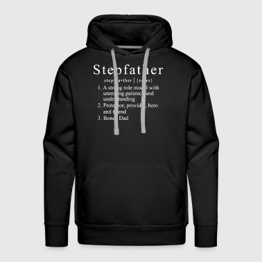 Stepfather a strong role model with unending patie - Men's Premium Hoodie