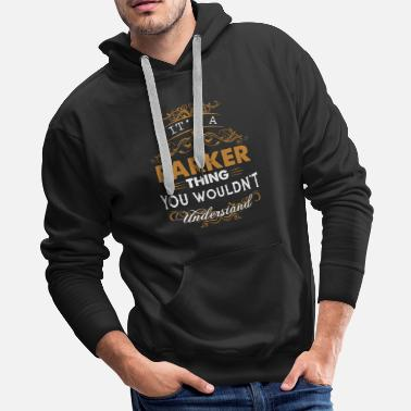 Parker It's a parker thing you wouldn't understand - Men's Premium Hoodie