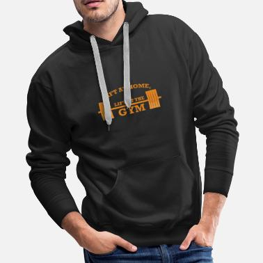 Lifting LIFT AT HOME LIFT AT THE GYM GIFT - Men's Premium Hoodie