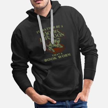 Bookworm Bookworm - I'd rather be a book dragon - Men's Premium Hoodie