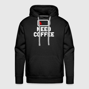 Need Coffee - Coffee - Total Basics - Men's Premium Hoodie