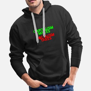 Shark Capitalism makes Socialism takes - Men's Premium Hoodie