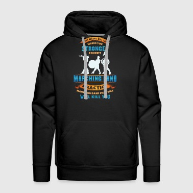 Marchingband Funny Marching Band Shirt - Marchingband Funny - Men's Premium Hoodie