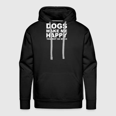 Dog Make Me Happy DOGS make me happy - Men's Premium Hoodie