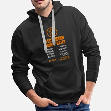 Electrician electrician hourly rates technician gift - Men's Premium Hoodie