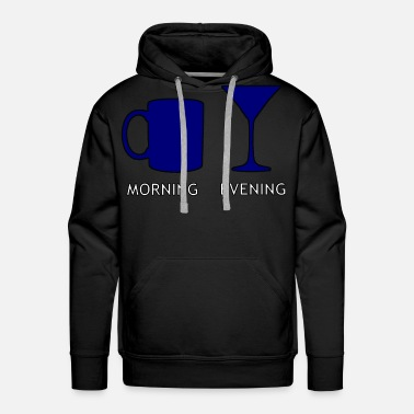 Evening morning & evening - Men's Premium Hoodie