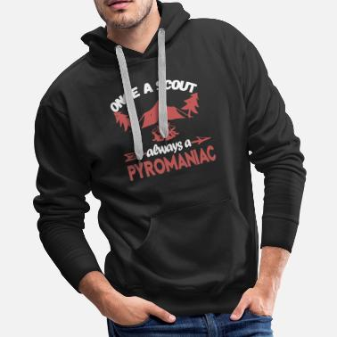 Traveling &amp Once A Scout Always A Pyromaniac - Men's Premium Hoodie